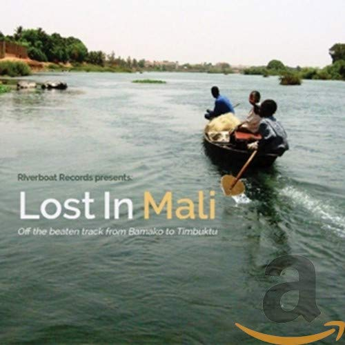 Lost in Mali from RIVERBOAT RECORDS
