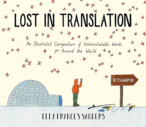 Lost in Translation: An Illustrated Compendium of Untranslatable Words from Square Peg