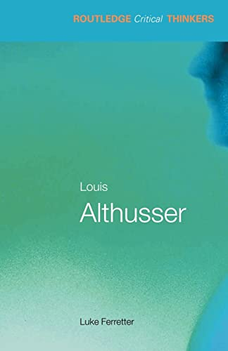 Louis althusser (Routledge Critical Thinkers) from Routledge