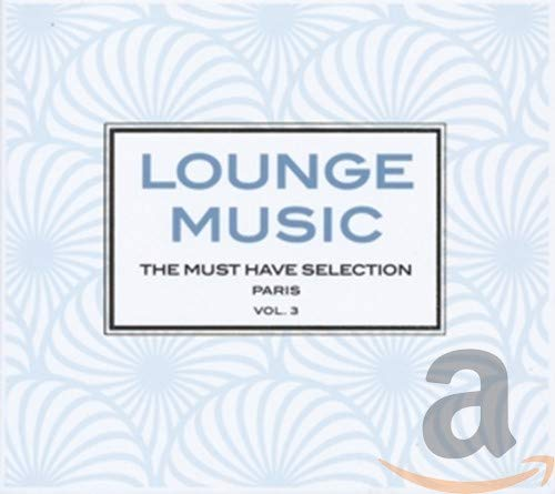 Lounge Music - The Must Have Selection Vol. 3 (3CD) from WAGRAM
