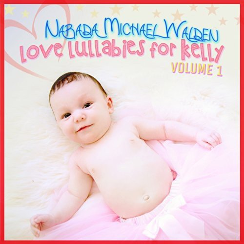 Love Lullabies for Kelly 1 from Alliance Import