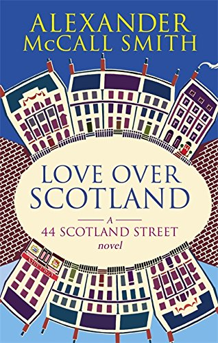 Love Over Scotland, Vol.3  (44 Scotland Street series) from Abacus