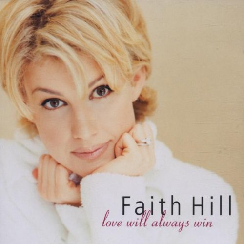 Love Will Always Win from Hill, Faith