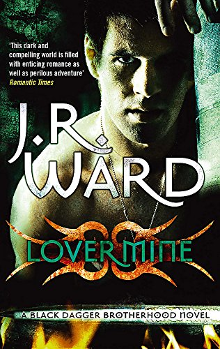 Lover Mine: Number 8 in series (Black Dagger Brotherhood) from Piatkus