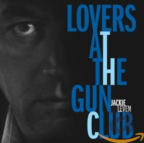 Lovers At The Gun Club from COOKING VINYL