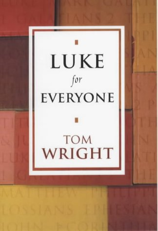 Luke for Everyone (New Testament for Everyone) from SPCK Publishing