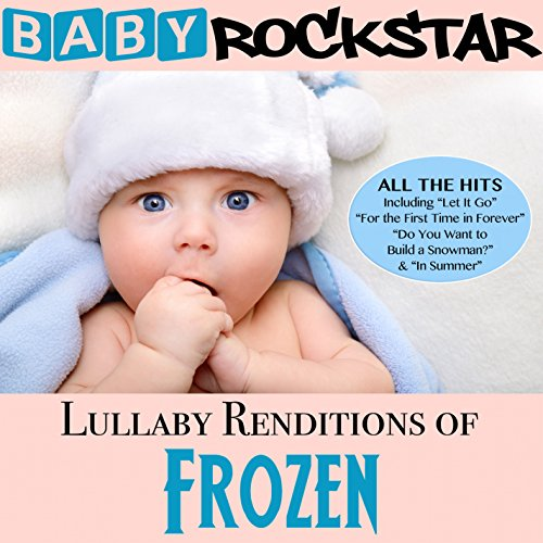 Lullaby Renditions of Disney's Frozen from Helisek Music Publis