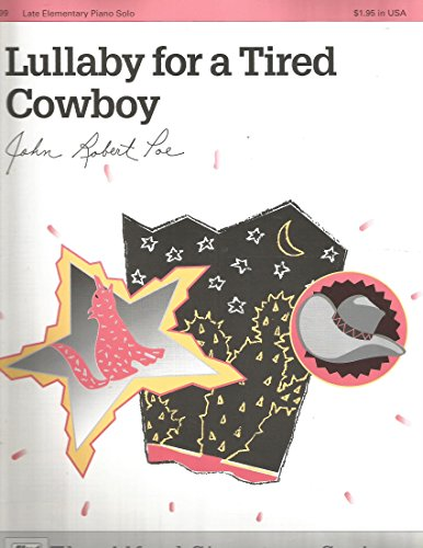 Lullaby for a Tired Cowboy Sheet from Alfred Music Publications