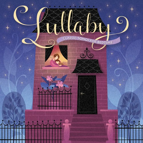 Lullabys: Classic Songs for Bedtime