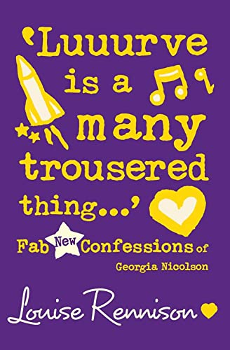 'Luuurve Is a Many Trousered Thing.' (Confessions of Georgia Nicolson) from HarperCollinsChildren'sBooks
