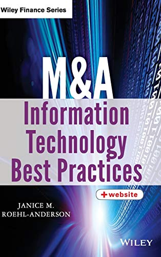 M&A Information Technology Best Practices + Website (Wiley Finance) from John Wiley & Sons