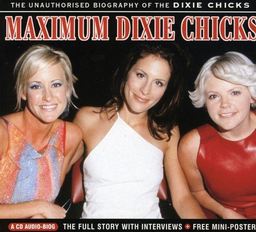 MAXIMUM DIXIE CHICKS from MAXIMUM SERIES