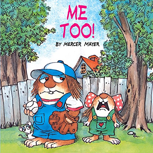 Me Too! (Little Critter) (Look-Look) from Random House Books for Young Readers