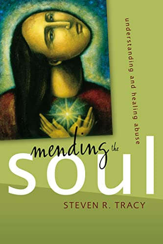 MENDING THE SOUL: Understanding and Healing Abuse from Zondervan