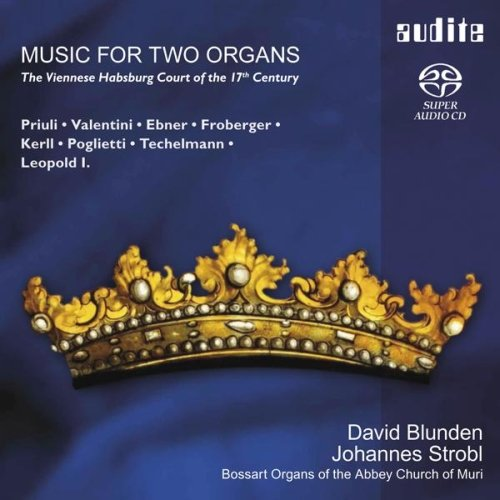 MUSIC FOR TWO ORGANS: THE VIENNESE HABSBURG COURT OF THE 17TH CENTURY from AUDITE