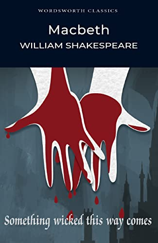 Macbeth (Wordsworth Classics) from William Shakespeare, Cedric Watts