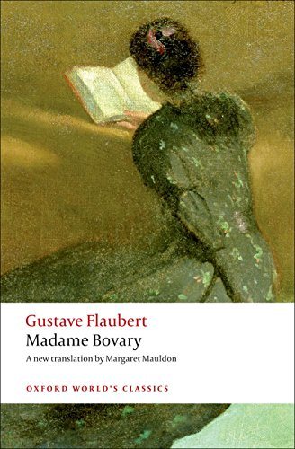 Madame Bovary Provincial Manners (Oxford World's Classics) from OUP Oxford