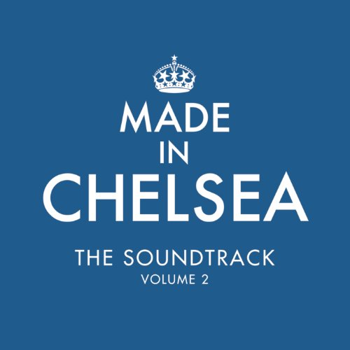Made In Chelsea - The Soundtrack