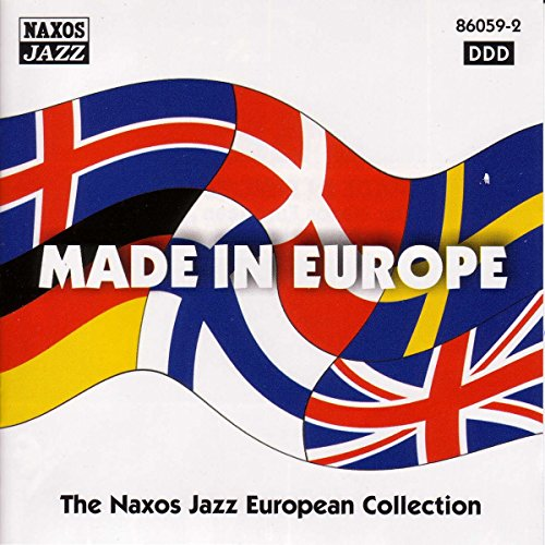 Made in Europe: the Naxos European Jazz Collection from NAXOS