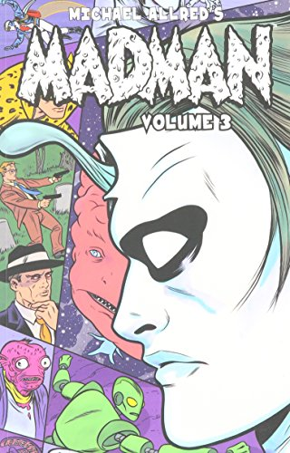 Madman Volume 3 (Madman Tp) from Image Comics