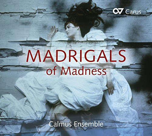 Madrigals of Madness from Carus