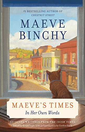 Maeve's Times: In Her Own Words from Anchor Books