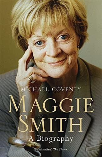 Maggie Smith: A Biography from Weidenfeld & Nicolson