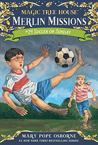 Magic Tree House #52: Soccer on Sunday (Stepping Stone Book(tm)): 24 (Magic Tree House (R) Merlin Mission) from Random House Books for Young Readers