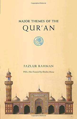 Major Themes of the Qur'an: Second Edition from University of Chicago Press