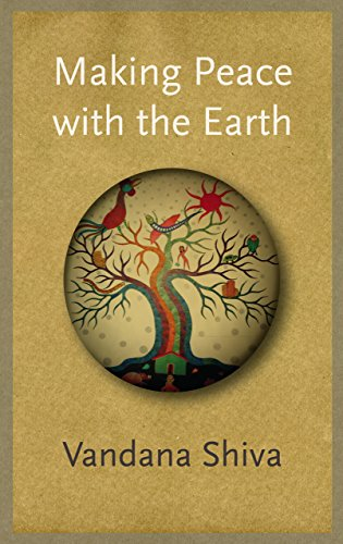 Making Peace with the Earth from Pluto Press