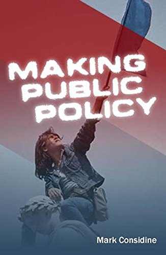 Making Public Policy: Institutions, Actors, Strategies from Polity Press