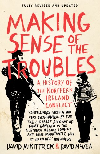 Making Sense of the Troubles: A History of the Northern Ireland Conflict from imusti