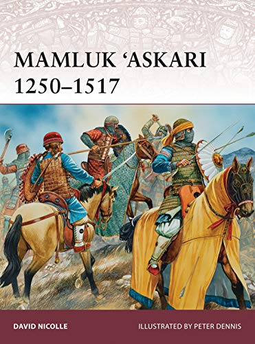 Mamluk 'Askari 1250–1517: 173 (Warrior) from Osprey Publishing