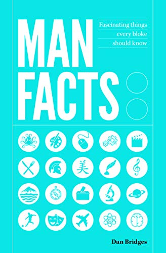Man Facts: Fascinating Things Every Bloke Should Know from Summersdale