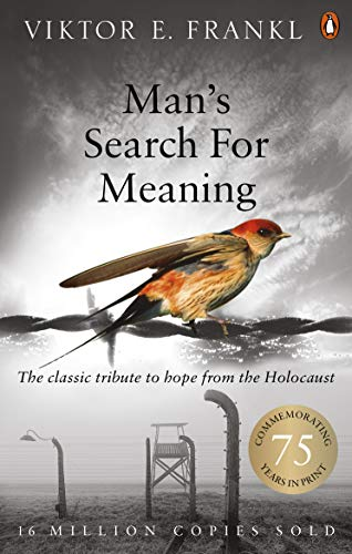 Man's Search For Meaning: The classic tribute to hope from the Holocaust from imusti