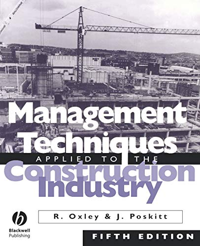 Management Techniques Applied to the Construction Industry Fifth Edition from Wiley-Blackwell