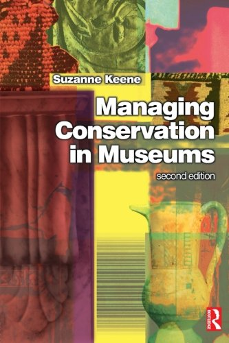 Managing Conservation Museums, Second Edition from Routledge