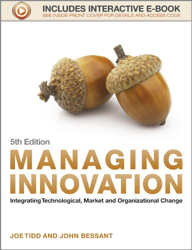 Managing Innovation: Integrating Technological, Market and Organizational Change from Wiley