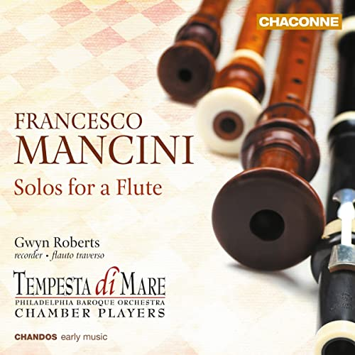 Mancini: Solos For Flute [Gwyn Roberts, Tempesta di Mare Chamber Players] [Chandos: CHAN 0801] from CHANDOS