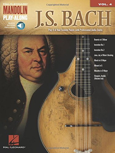Mandolin Play-Along Volume 4: J.S. Bach (Hal Leonard Mandolin Play-Along) from Hal Leonard