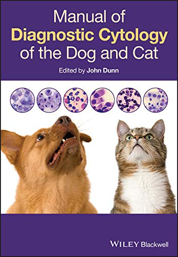 Manual of Diagnostic Cytology of the Dog and Cat from Wiley-Blackwell