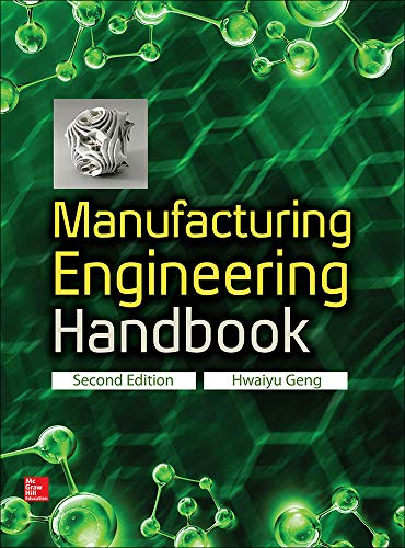 Manufacturing Engineering Handbook, Second Edition from McGraw-Hill Education