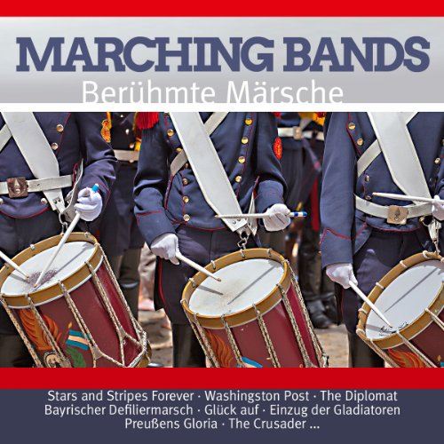 Marching Bands / Berühmte Märs