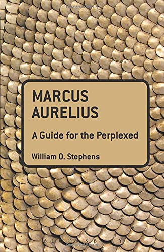 Marcus Aurelius: A Guide for the Perplexed (Guides for the Perplexed) from Bloomsbury 3PL