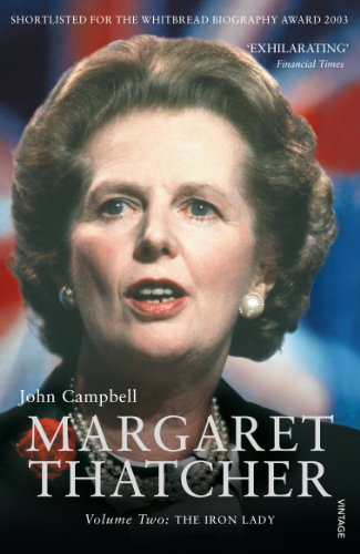 Margaret Thatcher Volume Two: The Iron Lady from Vintage