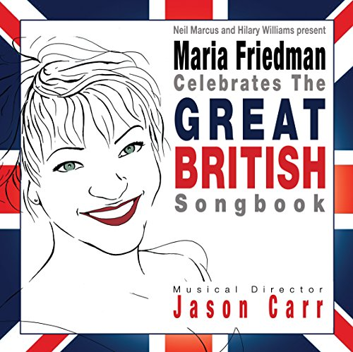 Maria Friedman Celebrates the Great British Songbook from Sepia