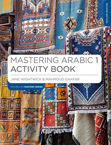 Mastering Arabic 1 Activity Book (Macmillan Master Series (Languages)) from Palgrave Macmillan
