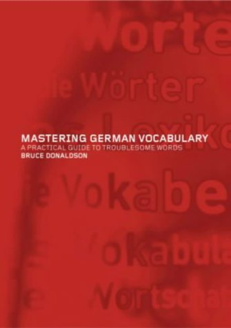 Mastering German Vocabulary: A Practical Guide to Troublesome Words from Routledge