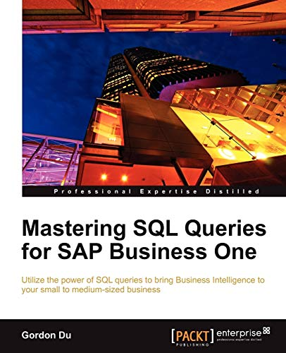 Mastering SQL Queries for SAP Business One from Packt Publishing