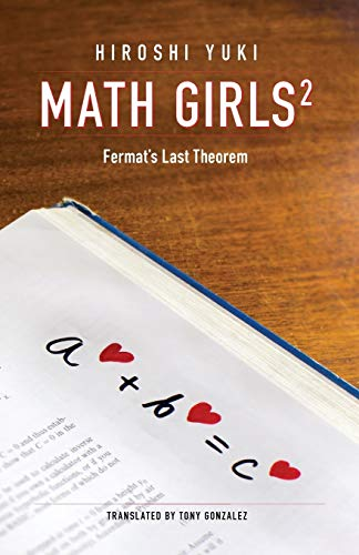 Math Girls 2: Fermat's Last Theorem: Volume 2 from Bento Books, Incorporated